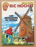 BD RIC HOCHET T. 43 Les MESSAGERS du TRÉPAS EO 1987 / Tibet Univers Tintin