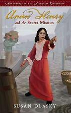 NEW Book Adventures in the American Revolution Annie Henry & the Secret Mission