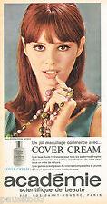 PUBLICITE ADVERTISING 075  1966  ACADEMIE   maquillage COVER CREAM