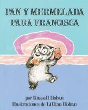 Pan y Mermelada Para Francisca Bread and Jam for Frances, Spanish Language Edit