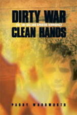 Dirty Wars, Clean Hands: ETA, the GAL, and Spanish Democracy by Paddy Woodworth