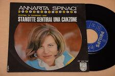 """ANNARITA SPINACI 7"""" 45 NO LP STANOTTE SENTIRAI UNA CANZONE 1°ST ORIG SANREMO 68"""
