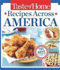 Taste of Home Recipes Across America: 735 of the Best Recipes from Across...NEW!