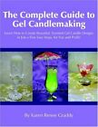 The Complete Guide To Gel Candlemaking: Learn H, Graddy-,