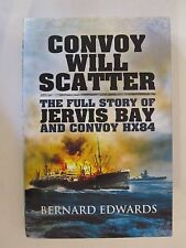 Book: Convoy Will Scatter - The Full Story of Jervis Bay and Convoy HX84