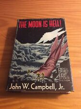 1st Ed.! John W. Campbell, Jr. The Moon is Hell! HC w/Dust Jacket