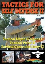 Tactics for Self Defense II Tactical Edged Weapons Pistol and Concealed Carry II