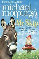 Mr Skip, Paperback by Morpurgo, Michael, Like New Used, Free P&P in the UK