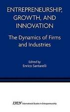 Entrepreneurship, Growth, and Innovation: The Dynamics of Firms and Industries