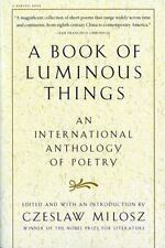 A Book of Luminous Things: An International Anthology of Poetry,