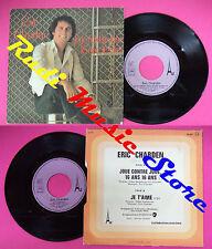 LP 45 7''ERIC CHARDEN Joue contre joue 16 ans Je t'aime 1977 france no cd mc dvd