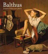Balthus, jeunes filles aux chats - Sabine Rewald - Hazan