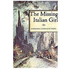 The Missing Italian Girl by Barbara Corrado Pope (2013, Hardcover)