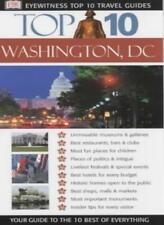 Washington (DK Eyewitness Top 10 Travel Guide) By Ron Burke, Su .9780751348507