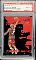 Dwyane Wade 2003 Fleer Tradition Playground Rules #5 Rookie RC PSA 9 POP 9