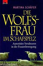 *- Die WOLFSFRAU im SCHAFSPELZ - Martina SCHÄFER gebunden (2001)