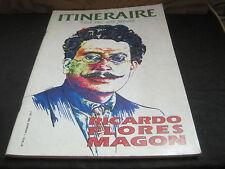 Revue ITINERAIRE N°9-10/ RICARDO FLORES MAGON