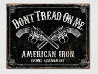 Tin Gun Sign Don't Tread On Me 2nd Amendment Desperate 1691 MADE IN USA! NEW!