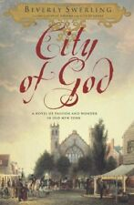 City of God: A Novel of Passion and Wonder in Old