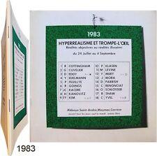 Hyperréalisme & Trompe-l'oeil 1983 réalités objectives ou illusoires 1983 Meymac