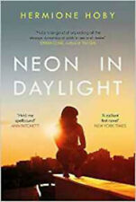 Neon in Daylight, New, Hoby, Hermione Book