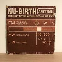 "Nu Birth - Anytime 12"" UK Garage Vinyl Locked On Dem 2 Tuff Jam Rhythm Masters"