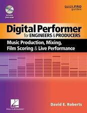 Digital Performer For Engineers And Producers: Music Production, Mixing, Film...