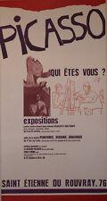 PICASSO QUI ÊTES-VOUS ? (EXPO ST-ETIENNE DU ROUVRAY) Affiche originale entoilée