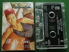 Queen Pen All My Love ft Eric Williams (Blackstreet) Cassette Tape Single TESTED