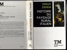 Histoire du paysage rural italien Emilio Sereni