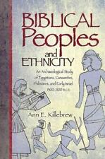 Biblical Peoples and Ethnicity: An Archaeological Study of Egyptians, Canaanites