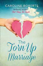 Roberts, Caroline, The Torn Up Marriage, Very Good Book