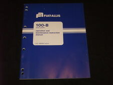 FIAT ALLIS 100-B 100B MOTOR GRADER OPERATION & MAINTENANCE MANUAL