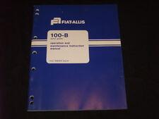 FIAT ALLIS 100-B 100B MOTOR GRADER OPERATION & MAINTENANCE MANUAL