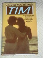 Colleen Mc Cullough: Tim – Roman von der Autorin des Welterfolges Dornenvögel