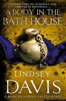 A Body In The Bath House: (Falco 13) by Davis, Lindsey | Paperback Book | 978009