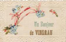 CPA 66 UN BONJOUR DE VINGRAU (rare cpa entierement gaufrée avec decoupis guirlan