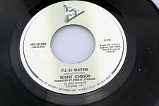 Robert Johnson: I'll Be Waiting / Tell Me About It, 'Slim' [Unplayed Copy]