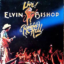 ELVIN BISHOP - LIVE / RAISIN HELL - CAPRICORN - 2 LP SET - 1977 - GATEFOLD COVER