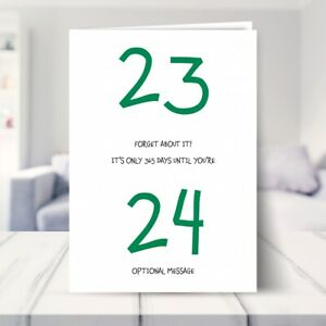 23rd Birthday Card for Him / Her - Forget About It - 23 Birthday Card
