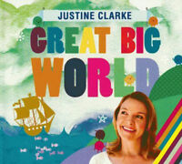JUSTINE CLARKE Great Big World CD BRAND NEW ABC For Kids