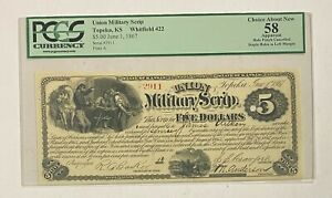 1867 Union Military Scrip Topeka KS $5 Whitfield 422 Obsolete Currency PCGS 58