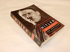 "WW I & pre -WW II years Adolf Hitler    ""HITLER 1889-1936 HUBRIS"""