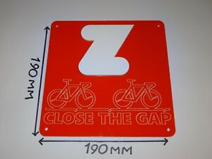 Zwift - Close The Gap - Sign. Cycling / Pain Cave / Acrylic Sign: 190mm x 190mm