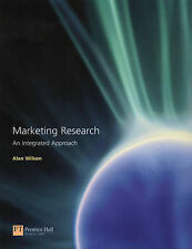 Marketing Research: An Integrated Approach by Wilson, Alan M.
