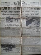 Le Matin Paris 30. Mai 1940  - Westfeldzug kurz vor der Kapitulation