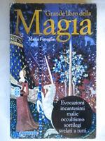 Grande libro della magiafenoglio mariagulliveresoterismo alchimia rituali 25