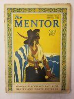 ANTIQUE ~ The Mentor Magazine ~ April, 1927 ~ Volume 15 ~ Number 3