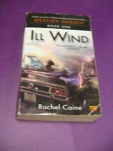 Ill Wind - Weather Warden Book 1 One - Rachel Caine - Paperback