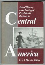 Central America Postal History & Listing of Prephilatelic Postmarks by Harris